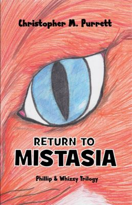 Return to Mistasia, Christopher Purrett