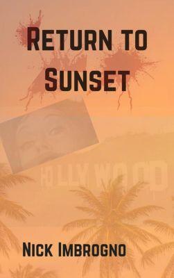 Return to Sunset, E. N. Imbrogno