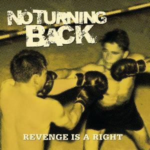 Revenge Is A Right, No Turning Back
