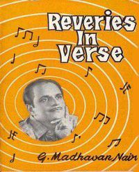 Reveries In Verse, Evoor G. Madhavan Nair