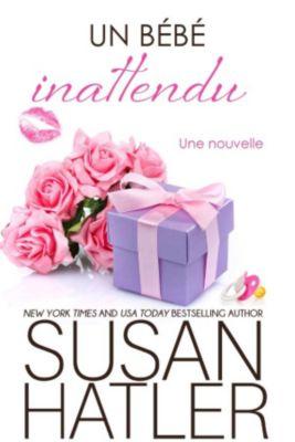Rêves Précieux: Un bébé inattendu (Rêves Précieux, #7), Susan Hatler