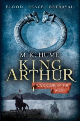 Review: King Arthur: Warrior of the West (King Arthur Trilogy 2), M. K. Hume