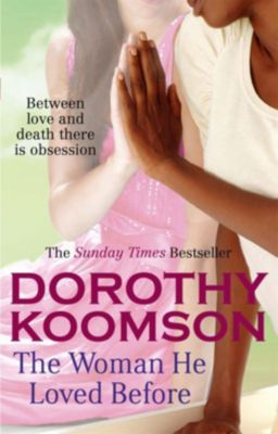 Review: The Woman He Loved Before, Dorothy Koomson