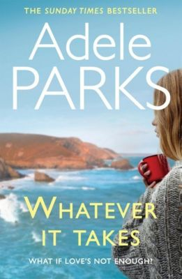 Review: Whatever It Takes, Adele Parks