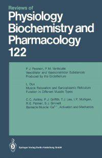 Reviews of Physiology, Biochemistry and Pharmacology: Reviews of Physiology, Biochemistry and Pharmacology, M. P. Blaustein, H. Grunicke, M. Schweiger, E. Habermann, D. Pette, B. Sakmann, E. M. Wright, H. Reuter