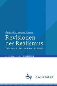 Revisionen des Realismus, Gerhard Schweppenhäuser
