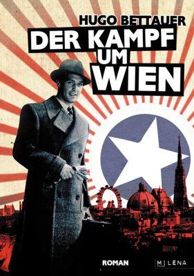 REVISITED: Der Kampf um Wien, Hugo Bettauer