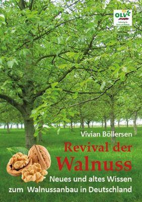 Revival der Walnuss - Vivian Böllersen pdf epub