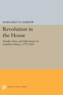 Revolution in the House, Margaret H. Darrow