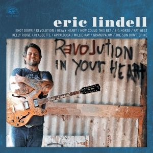 Revolution In Your Heart, Eric Lindell