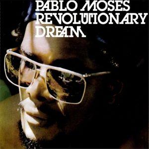Revolutionary Dream (Vinyl), Pablo Moses