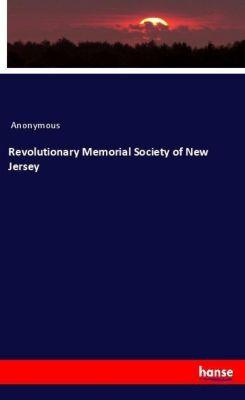Revolutionary Memorial Society of New Jersey, Anonymous