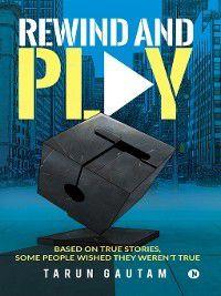 Rewind and Play, Tarun Gautam