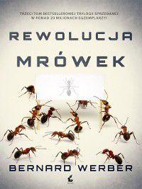 Rewolucja mrówek, Bernard Werber