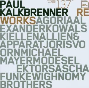 Reworks, Paul Kalkbrenner