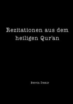 Rezitationen aus dem heiligen Qur'an - Berrin Demir |
