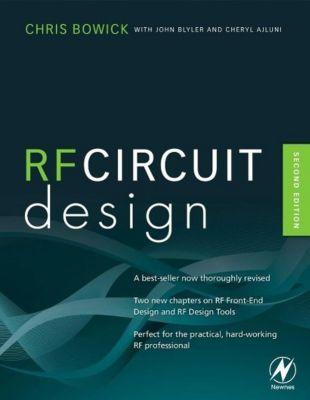 RF Circuit Design, Chris Bowick, John Blyler