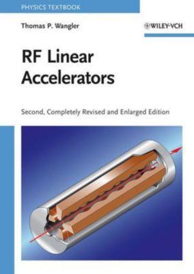 RF Linear Accelerators, Thomas P. Wangler