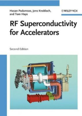 RF Superconductivity for Accelerators, Hasan Padamsee, Jens Knobloch, Tomas Hays