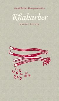 Rhabarber - Margot Fischer  
