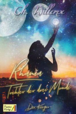 Rhania - Tochter der drei Monde - Christina Willemse |