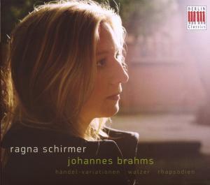 Rhapsodien/Walzer/Händel-Varia, Ragna Schirmer