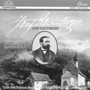 Rheinberger, Josef: Quintette, Sonare Quartett