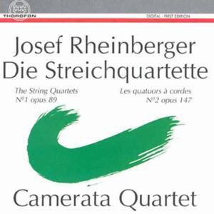 Rheinberger: Streichquartette, Camerata Quartett