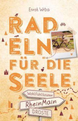 RheinMain. Radeln für die Seele - Ernst Wrba  