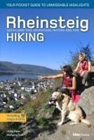 Rheinsteig Hiking - Your pocket guide to unmissable highlights, Ulrike Poller, Wolfgang Todt