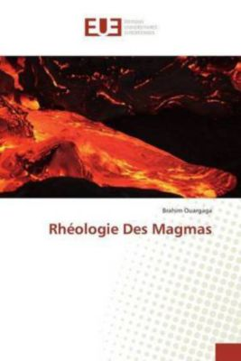 Rhéologie Des Magmas, Brahim Ouargaga