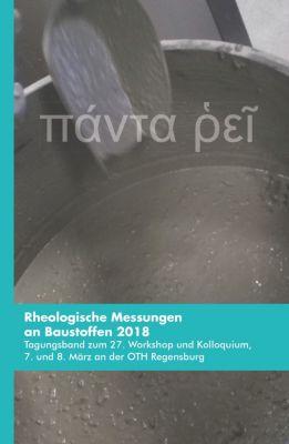 Rheologische Messungen an Baustoffen 2018, Markus Greim