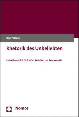 Rhetorik des Unbeliebten, Kari Palonen