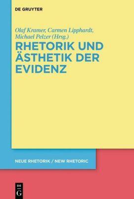 Rhetorik und Ästhetik der Evidenz