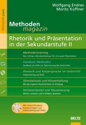 Rhetorik und Präsentation in der Sek.II, m. DVD, Wolfgang Endres, Küffner Moritz