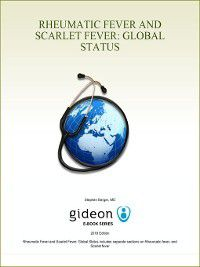 Rheumatic Fever and Scarlet Fever: Global Status, Stephen Berger