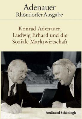 Rhöndorfer Ausgabe, Ln.: Konrad Adenauer, Ludwig Erhard und die Soziale Marktwirtschaft -  pdf epub