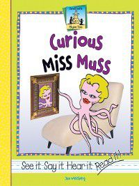 Rhyme Time: Curious Miss Muss, Jan Westberg