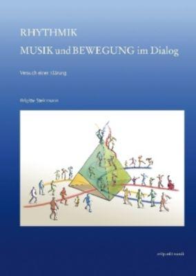 Rhythmik - Musik und Bewegung im Dialog - Brigitte Steinmann pdf epub