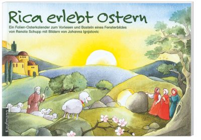 Rica erlebt Ostern, Renate Schupp