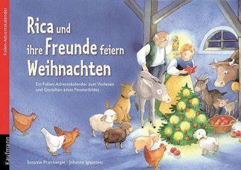 Rica und ihre Freunde feiern Weihnachten, Susanne Pramberger, Johanna Ignjatovic