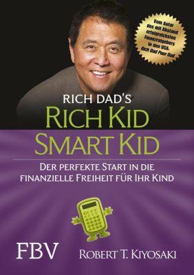 Rich Kid Smart Kid - Robert T. Kiyosaki  