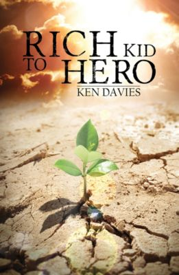 Rich Kid to Hero, Ken Davies