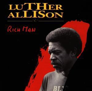 Rich Man, Luther Allison