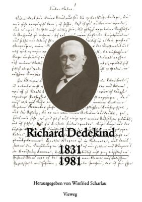 Richard Dedekind 1831-1981, Richard Dedekind