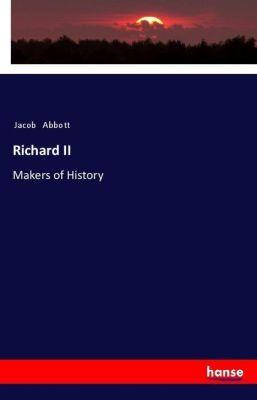 Richard II, Jacob Abbott