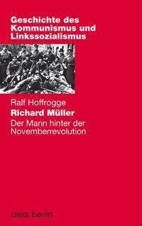 Richard Müller - Ralf Hoffrogge pdf epub