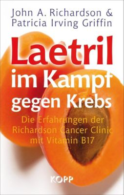 Richardson, J: Laetril im Kampf gegen Krebs, John A. Richardson, Patricia Irving Griffin
