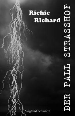 Richie Richard: Der Fall Strasshof, Siegfried Schwartz
