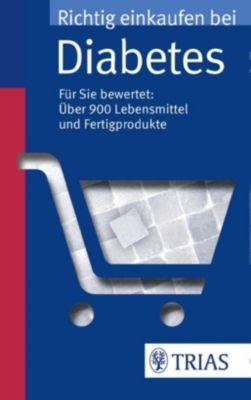 Richtig einkaufen bei Diabetes, Karin Hofele, Marion Burkard